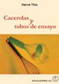 CACEROLAS Y TUBOS DE ENSAYO