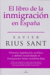 EL LIBRO DE LA INMIGRACIÓN EN ESPAÑA: HISTORIA, LEGISLACIÓN, POLÍTICA Y DEBATE SOCIAL DESDE EL