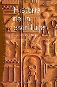 HISTORIA DE LA ESCRITURA: DE MESOPOTAMIS HASTA NUESTROS DÍAS