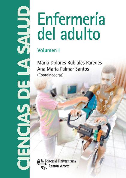 ENFERMERÍA DEL ADULTO. VOLUMEN I