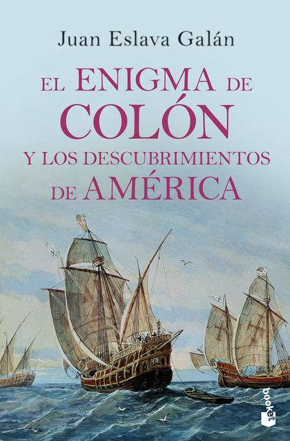 EL ENIGMA DE COLÓN Y LOS DESCUBRIMIENTOS DE AMÉRICA.