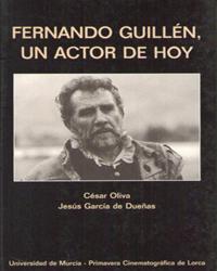 FERNANDO GUILLÉN, UN ACTOR DE HOY