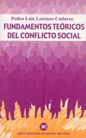 FUNDAMENTOS TEÓRICOS DEL CONFLICTO SOCIAL