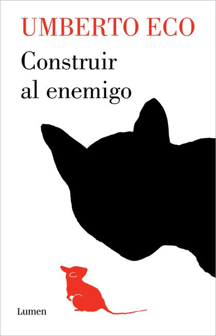 CONSTRUIR AL ENEMIGO.