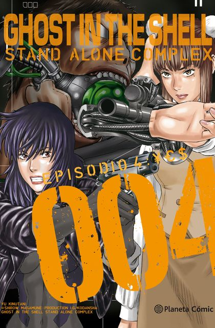 GHOST IN THE SHELL STAND ALONE COMPLEX Nº 04/05.