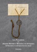 LOS PERGAMINOS DEL ARCHIVO HISTÓRICO MUNICIPAL DE ANTEQUERA.