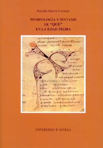 MORFOLOGIA Y SINTAXIS DE QUE EN LA EDAD MEDIA
