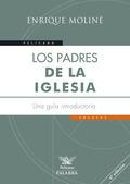 LOS PADRES DE LA IGLESIA : UNA GUÍA INTRODUCTORIA