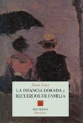 INFANCIA DORADA Y RECUERDOS FAMILIA