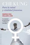 CHI KUNG PARA LA SALUD Y VITALIDAD FEMENINA.