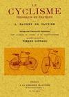 LE CYCLISME : THEORIQUE ET PRATIQUE