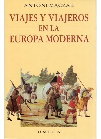VIAJES Y VIAJEROS EN LA EUROPA MODERNA