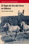 EL SIGLO DE ORO DEL CIRCO EN MÉXICO