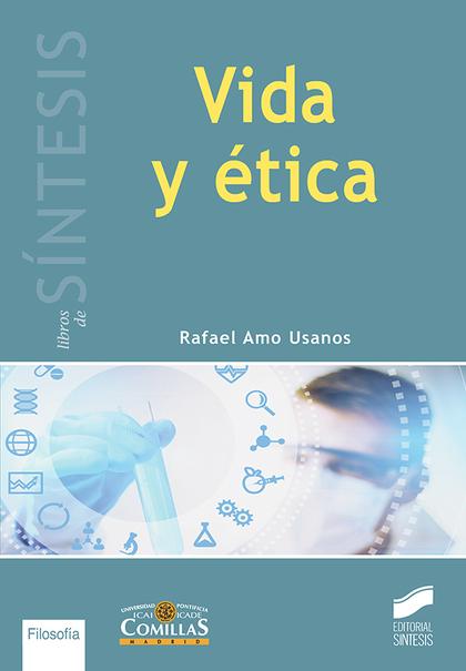 VIDA Y ÉTICA.