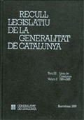 RECULL LEGISLATIU DE LA GENERALITAT DE CATALUNYA. TOM III. VOL. 2.  LLEIS DE CAT.