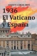 1936, EL VATICANO Y ESPAÑA