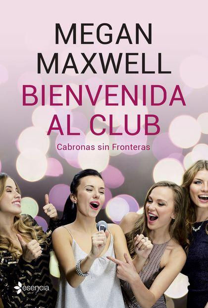 BIENVENIDA AL CLUB CABRONAS SIN FRONTERAS + CD.