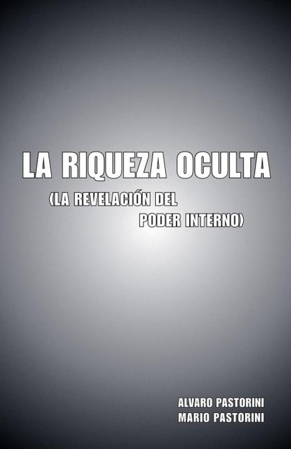 LA RIQUEZA OCULTA