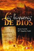 LAS HOGUERAS DE DIOS