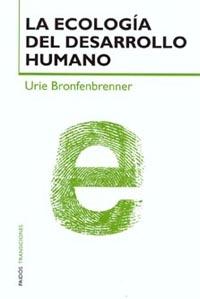 LA ECOLOGÍA DEL DESARROLLO HUMANO: EXPERIMENTOS EN ENTORNOS NATURALES