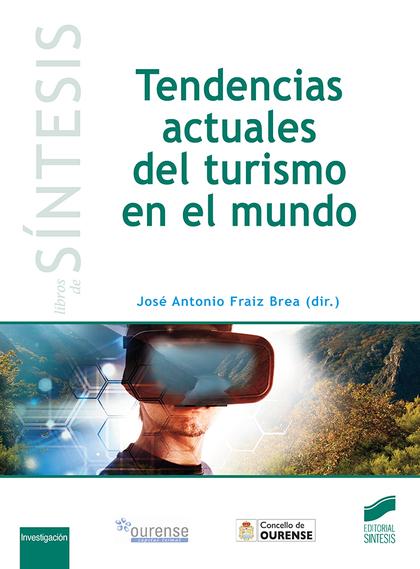 TENDENCIAS ACTUALES DEL TURISMO EN EL MUNDO.