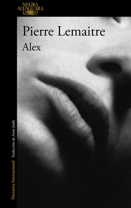 ALEX, UN CASO DEL COMANDANTE CAMILLE VERHOEVEN 2. ALEX