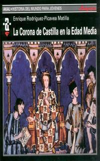 CORONA DE CASTILLA EN LA EDAD MEDIA HMJ