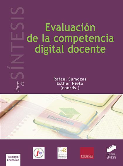 EVALUACIÓN DE LA COMPETENCIA DIGITAL DOCENTE.