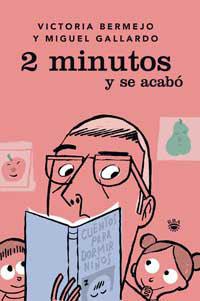 2 MINUTOS Y SE ACABO