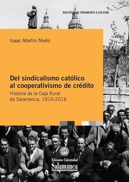 Del sindicalismo católico al cooperativismo de crédito