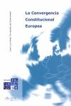 LA CONVERGENCIA CONSTITUCIONAL EUROPEA