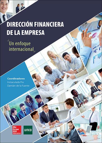 LA DIRECCION FINANCIERA DE LA EMPRESA. UN ENFOQUE INTERNACIONAL..