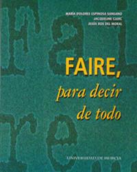 FAIRE, PARA DECIR DE TODO: VOCABULARIO FRANCÉS-ESPAÑOL