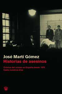 HISTORIAS DE ASESINOS