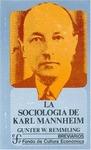 LA SOCIOLOGIA DE KARL MANNHEIM