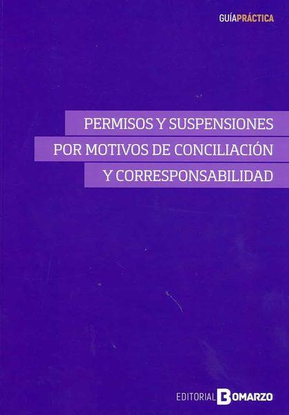 PERMISOS Y SUSPENSIONES POR MOTIVOS DE CONCILIACIÓN Y CORRESPONSABILIDAD.