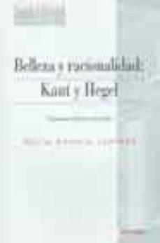 BELLEZA Y RACIONALIDAD : KANT Y HEGEL