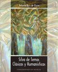 SILVA DE TEMAS CLASICOS Y HUMANISTICOS