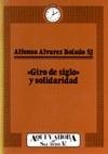 GIRO DE SIGLO Y SOLIDARIDAD