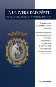 LA UNIVERSIDAD FÉRTIL : MUJERES Y HOMBRES, UNA APUESTA POLÍTICA