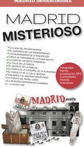 MADRID IMPRESCINDIBLE. MADRID MISTERIOSO.