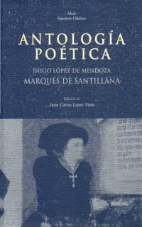 ANTOLOGIA POETICA MARQUES DE SANTILLANA NC