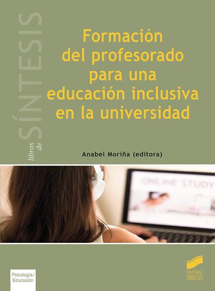 FORMACIÓN DEL PROFESORADO PARA UNA EDUCACIÓN INCLUSIVA EN LA U