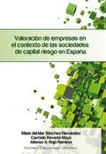 VALORACIÓN DE EMPRESAS EN EL CONTEXTO DE LAS SOCIEDADES DE CAPITAL RIESGO EN ESPAÑA