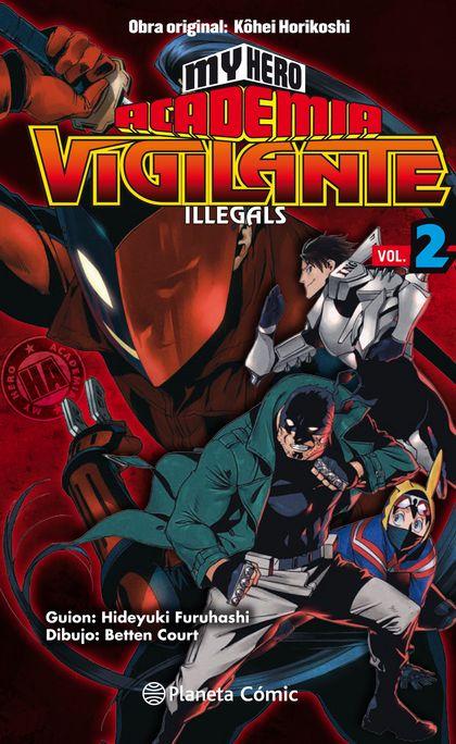MY HERO ACADEMIA VIGILANTE ILLEGALS Nº 02.