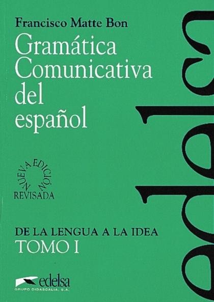 GRAMÁTICA COMUNICATIVA DEL ESPAÑOL I