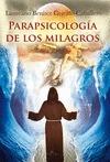PARAPSICOLOGÍA DE LOS MILAGROS