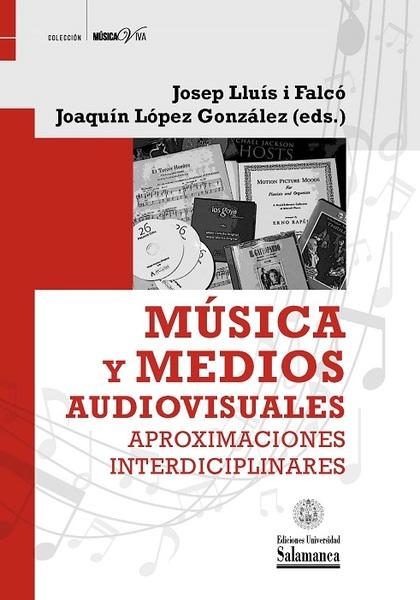 MÚSICA Y MEDIOS AUDIOVISUALES                                                   APROXIMACIONES