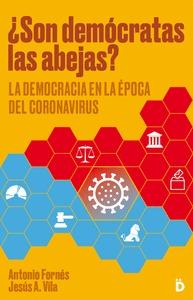 ¿SON DEMÓCRATAS LAS ABEJAS?. LA DEMOCRACIA EN LA ÉPOCA DEL CORONAVIRUS