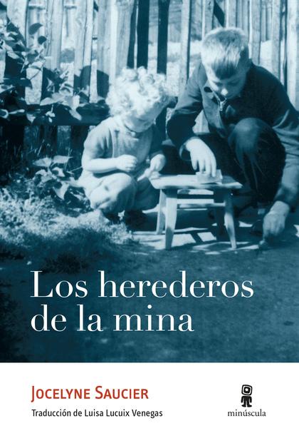 LOS HEREDEROS DE LA MINA